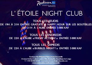 Ouverture Etoile Night Club Radisson Blu